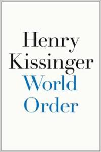 World Order - Kissinger
